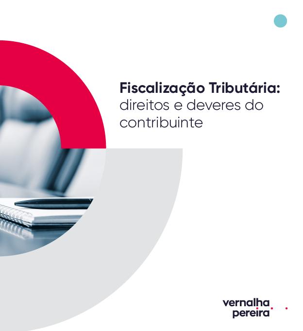 Guia de Fiscalização Tributária – Direitos e Deveres do Contribuinte