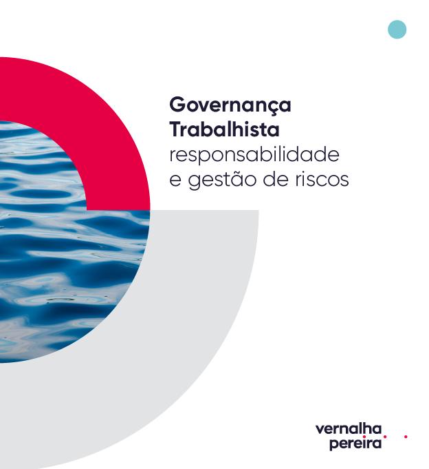Guia de Governança Trabalhista – Responsabilidade e Gestão de Riscos