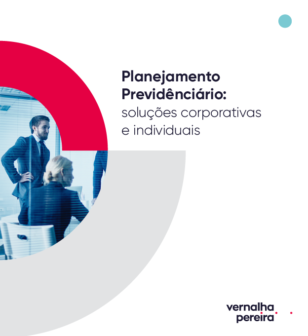 Guia de Planejamento Previdenciário – Soluções Corporativas e Individuais
