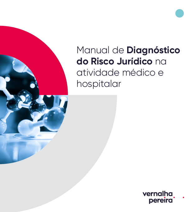 Manual de Diagnóstico do Risco Jurídico na Atividade Médico-Hospitalar