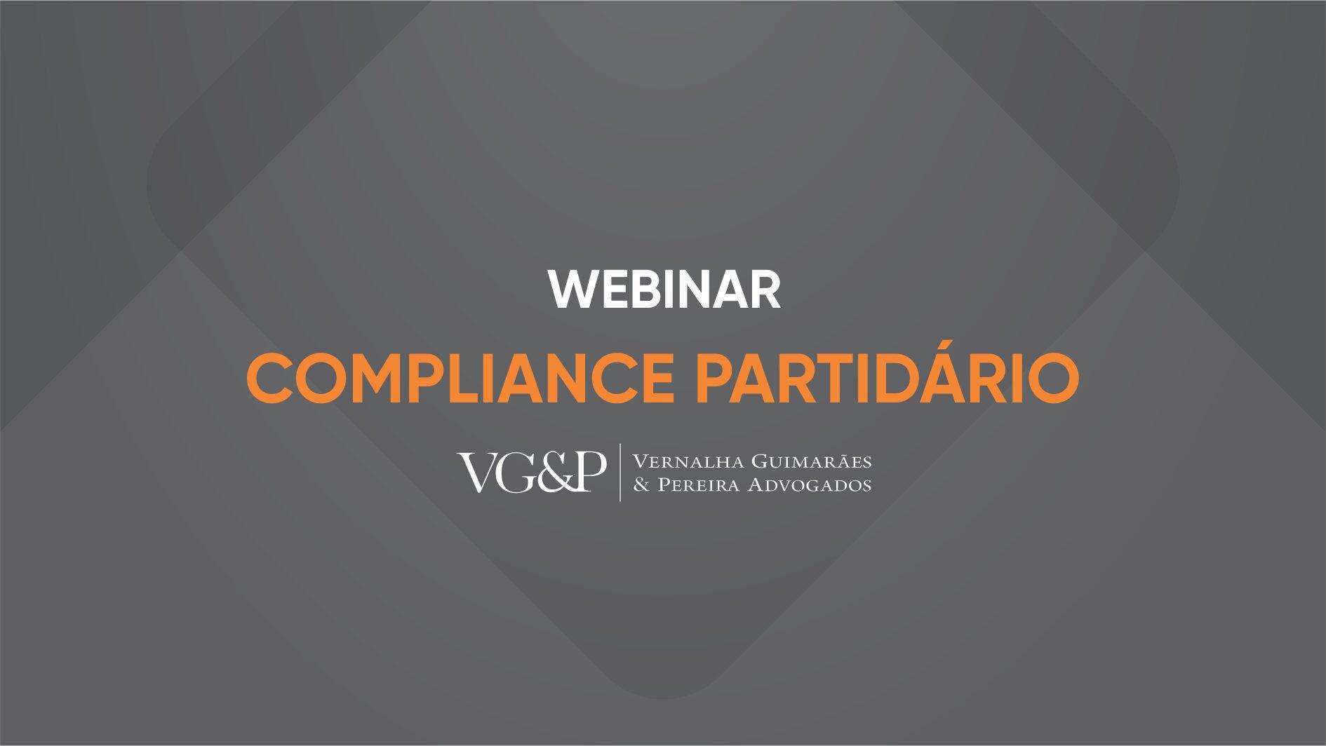 VGP Advogados realiza webinar sobre compliance partidário