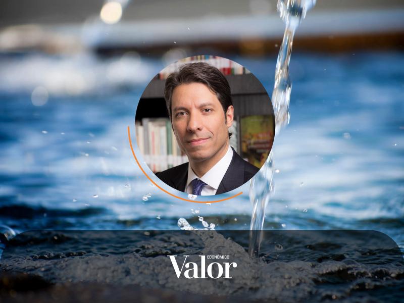 No Valor Econômico, Fernando Vernalha fala sobre a sequência de leilões de água e esgoto que acontecerão em setembro