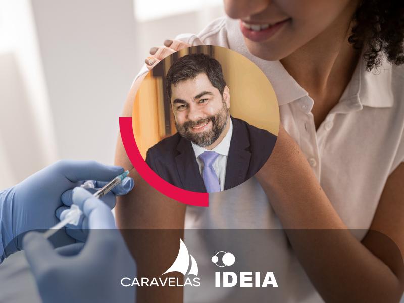 No Podcast Caravelas + Ideia, Silvio Guidi fala sobre a vacinação no Brasil e outros temas ligados ao controle da pandemia