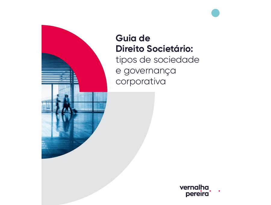 Guia de Direito Societário - Tipos de sociedade e governança corporativa