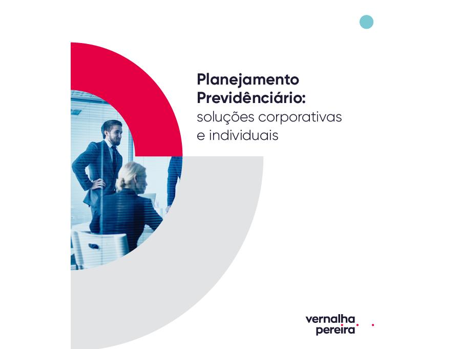 Guia de Planejamento Previdenciário - Soluções Corporativas e Individuais