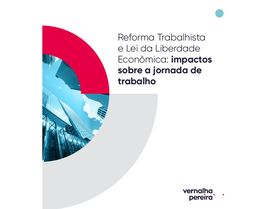 e-book sobre a Reforma Trabalhista e Lei da Liberdade Econômica: impactos sobre a jornada de trabalho